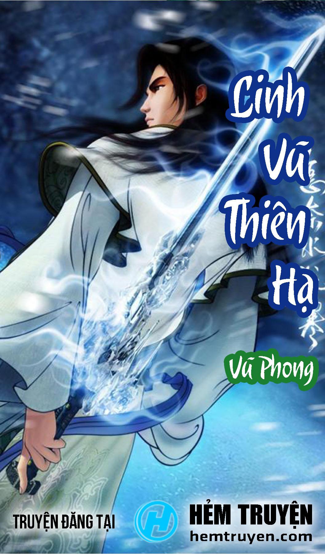 Đọc truyện Linh Vũ Thiên Hạ của Vũ Phong trên HEMTRUYEN.COM