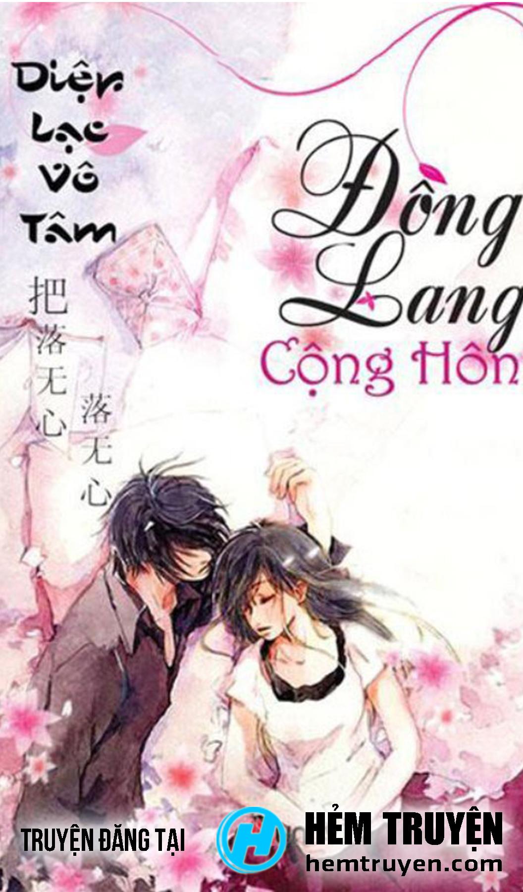 Đọc truyện Đồng Lang Cộng Hôn của Diệp Lạc Vô Tâm trên HEMTRUYEN.COM