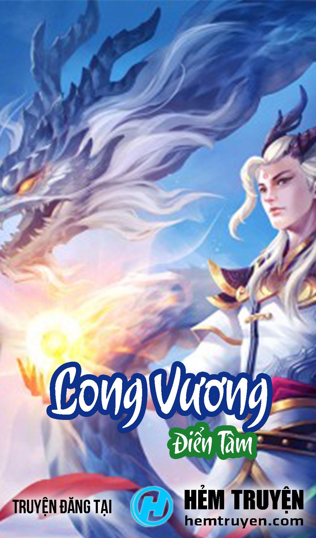 Đọc truyện Long Vương của Điển Tâm trên HEMTRUYEN.COM