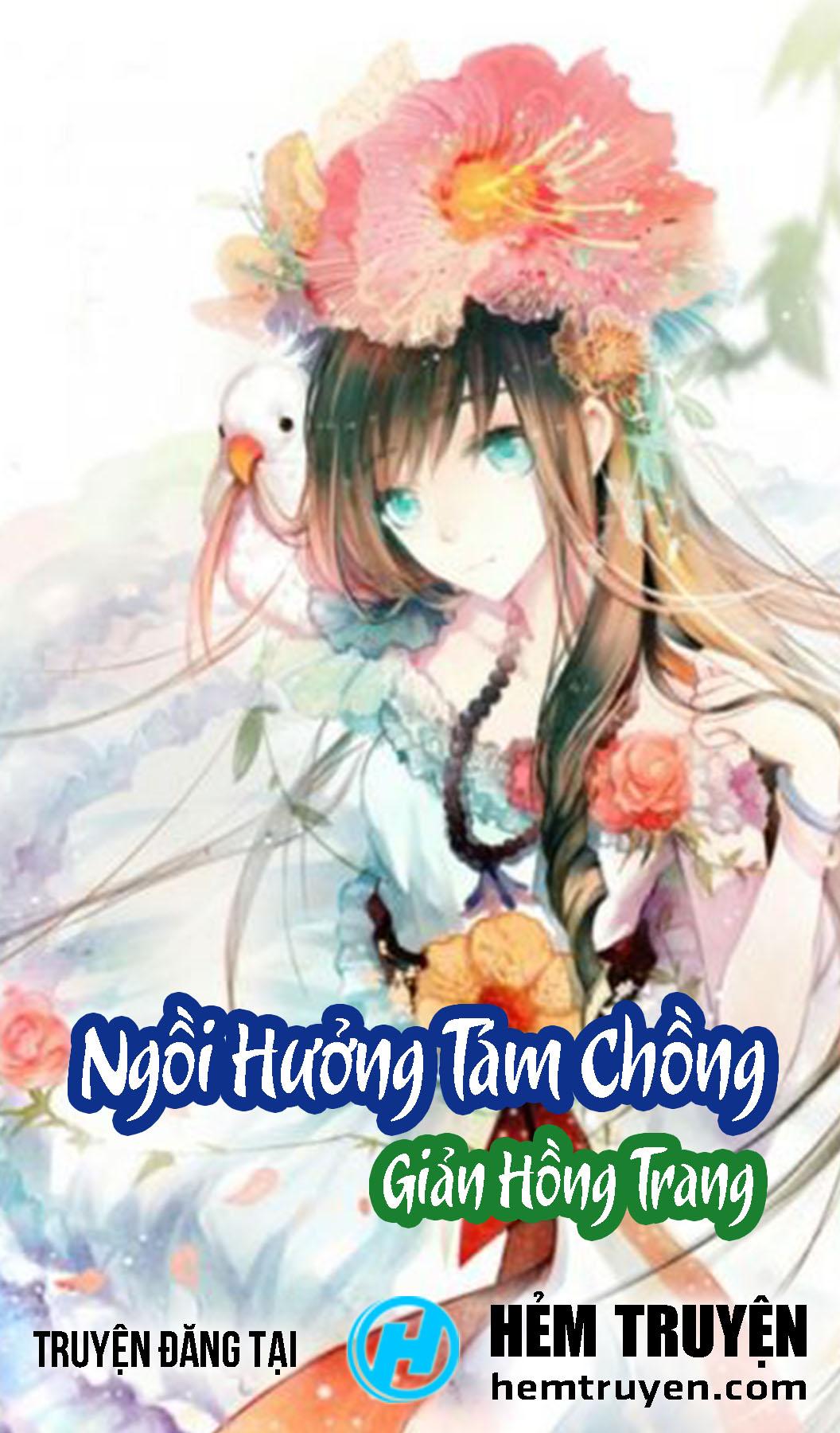 Đọc truyện Ngồi Hưởng Tám Chồng của Giản Hồng Trang trên HEMTRUYEN.COM