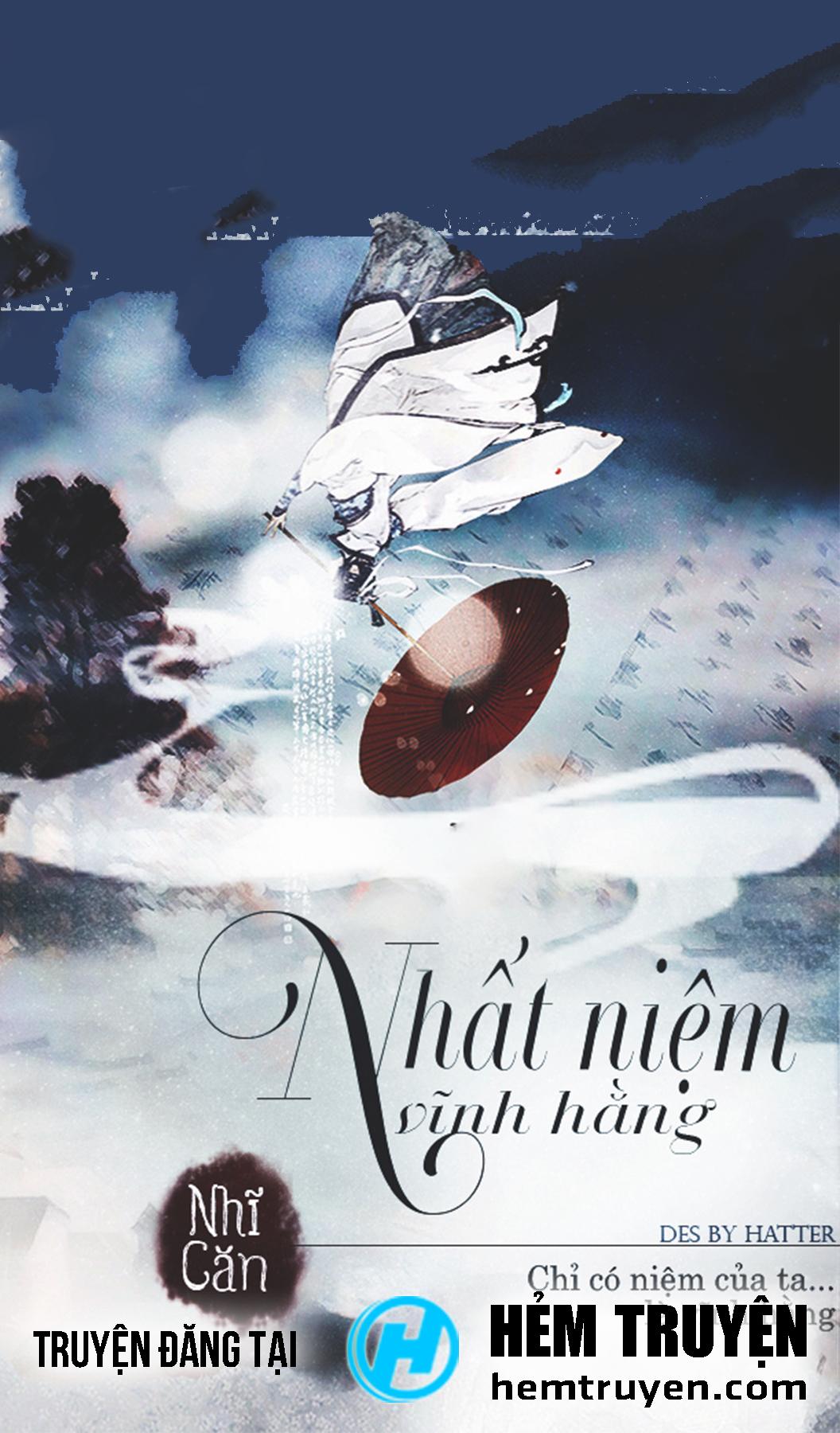 Đọc truyện Nhất Niệm Vĩnh Hằng của Nhĩ Căn trên HEMTRUYEN.COM