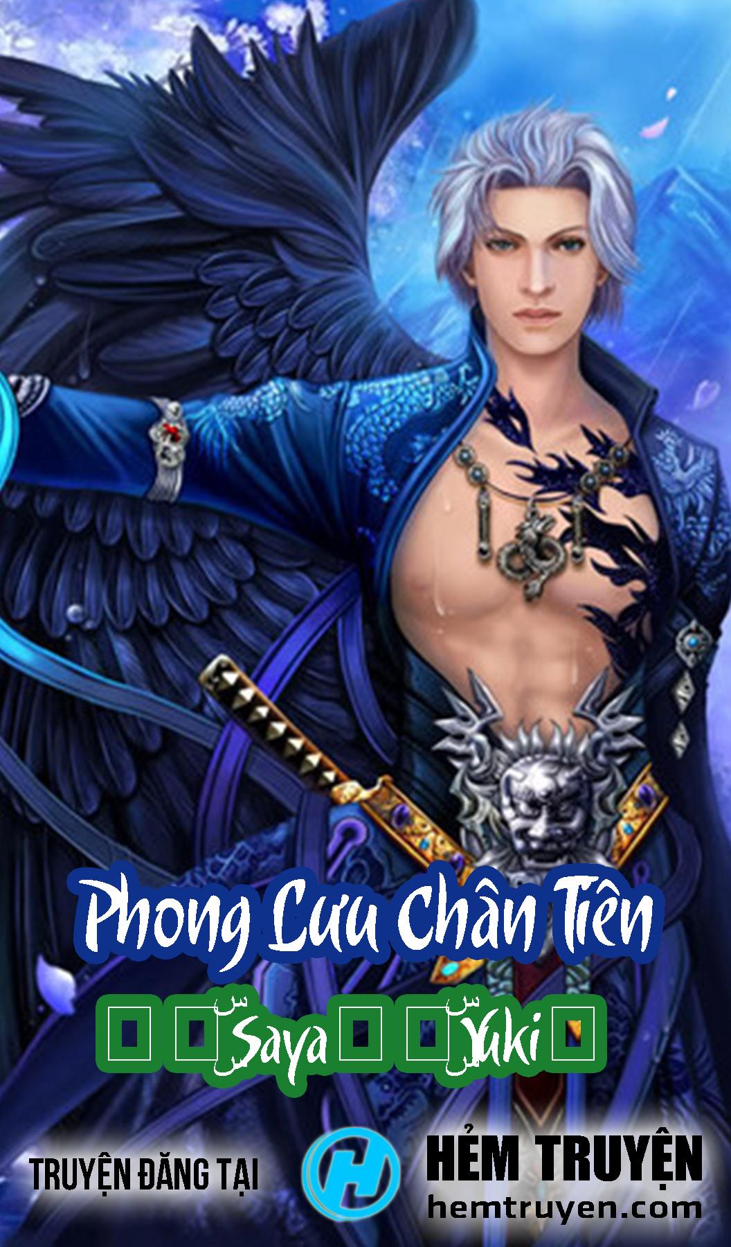 Đọc truyện Phong Lưu Chân Tiên của ✧๖ۣۜSaya✨๖ۣۜYuki✧ trên HEMTRUYEN.COM