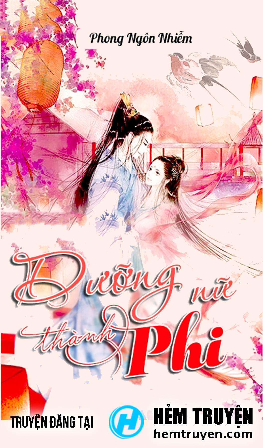 Đọc truyện Dưỡng Nữ Thành Phi của Phong Ngôn Nhiễm trên HEMTRUYEN.COM